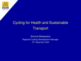 Cycling for Health and Sustainable Transport