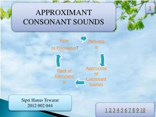 APPROXIMANT CONSONANT SOUNDS