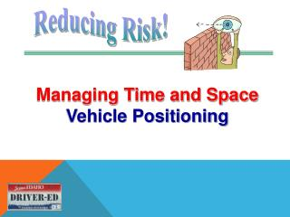 Managing Time and Space Vehicle Positioning