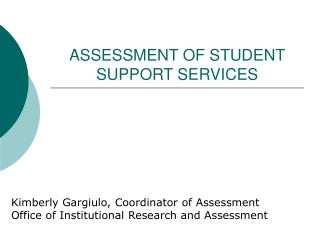 ASSESSMENT OF STUDENT SUPPORT SERVICES