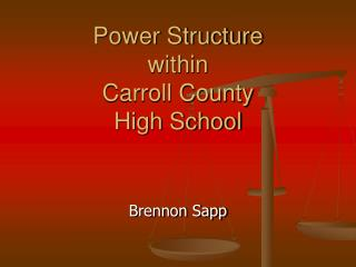 Power Structure within Carroll County High School