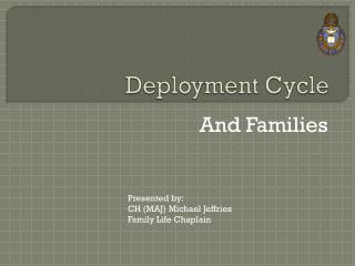 Deployment Cycle