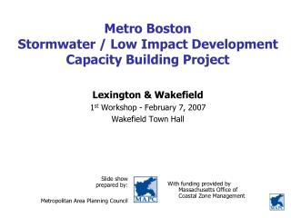Metro Boston  Stormwater / Low Impact Development Capacity Building Project