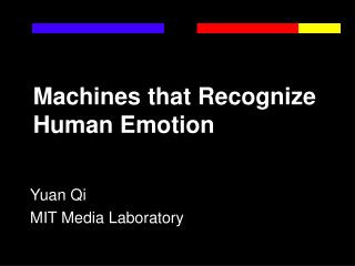 Machines that Recognize Human Emotion