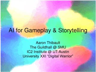AI for Gameplay & Storytelling