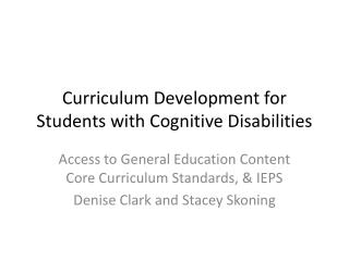 Curriculum Development for Students with Cognitive Disabilities