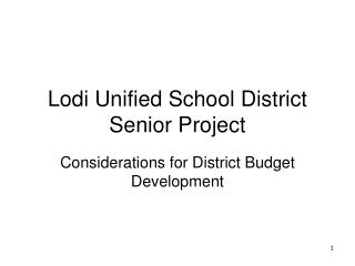 Lodi Unified School District Senior Project