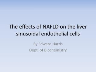 The effects of NAFLD on the liver sinusoidal endothelial cells