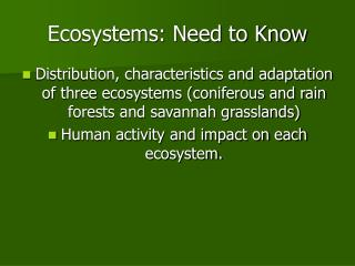 Ecosystems: Need to Know