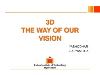 3D THE WAY OF OUR VISION