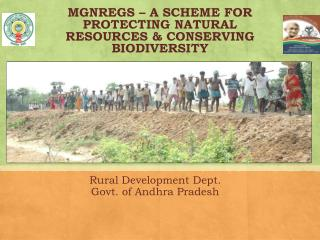 MGNREGS – A SCHEME FOR PROTECTING NATURAL RESOURCES & CONSERVING BIODIVERSITY
