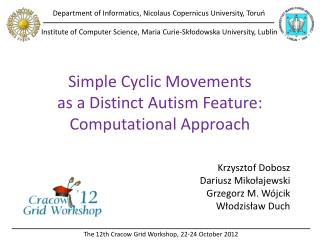 Simple Cyclic Movements as a Distinct Autism Feature: Computational Approach