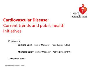 Cardiovascular Disease: Current trends and public health initiatives