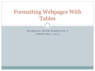 Formatting Webpages With Tables