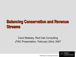 Balancing Conservation and Revenue Streams