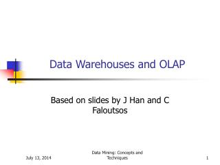 Data Warehouses and OLAP