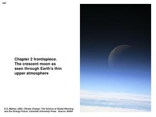 Chapter 2 frontispiece.  The crescent moon as seen through Earth's thin upper atmosphere