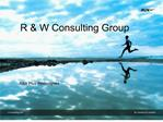 R  W Consulting Group