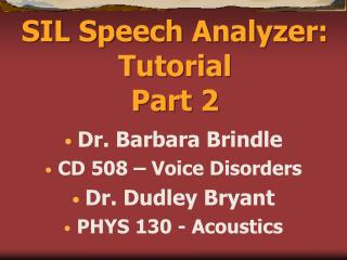 SIL Speech Analyzer: Tutorial Part 2