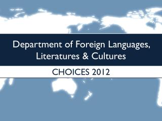 Department of Foreign Languages, Literatures & Cultures