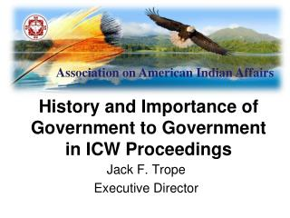 History and Importance of Government to Government in ICW Proceedings