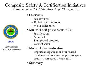 Composite Safety & Certification Initiatives Presented at 9/16/02 FAA Workshop (Chicago, IL)