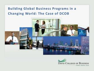 Building Global Business Programs in a Changing World: The Case of DCOB
