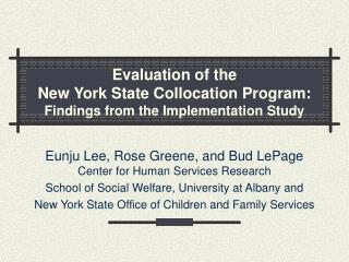 Evaluation of the  New York State Collocation Program: Findings from the Implementation Study