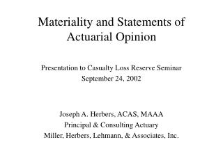 Materiality and Statements of Actuarial Opinion