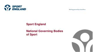 Sport England National Governing Bodies of Sport