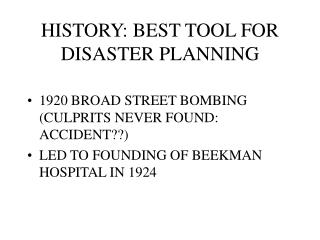 HISTORY: BEST TOOL FOR DISASTER PLANNING