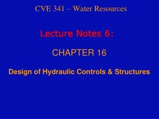 CVE 341 – Water Resources