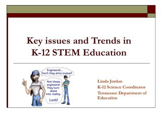 Key issues and Trends in K-12 STEM Education