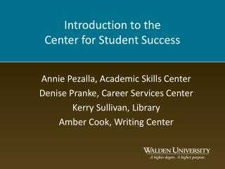 Introduction to the Center for Student Success