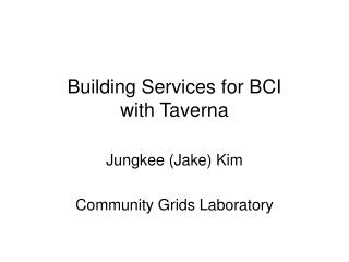 Building Services for BCI  with Taverna