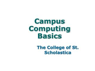 Campus Computing Basics