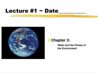 Lecture #1 ~ Date__________