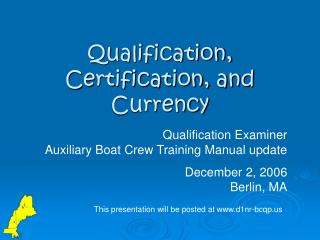 Qualification, Certification, and Currency