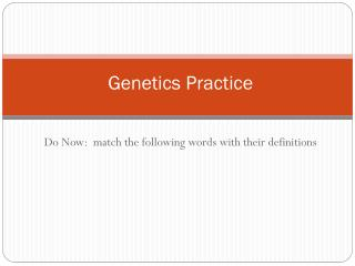 Genetics Practice