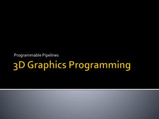 3D Graphics Programming