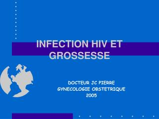 INFECTION HIV ET GROSSESSE