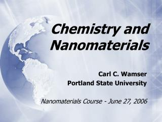 Chemistry and Nanomaterials