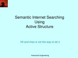 Semantic Internet Searching Using Active Structure