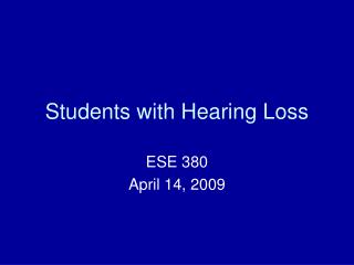 Students with Hearing Loss