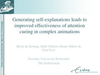 Generating self-explanations leads to improved effectiveness of attention cueing in complex animations