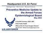 Preventive Medicine Update to the Armed Forces Epidemiological Board May 2004