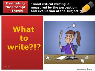 """""""Good critical writing is measured by the perception and evaluation of the subject ."""""""