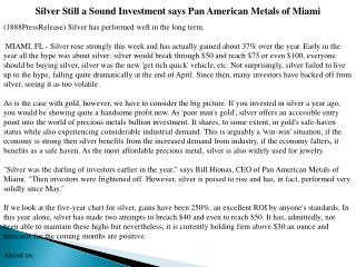 Silver Still a Sound Investment says Pan American Metals of