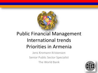 Public Financial Management  International trends Priorities in Armenia