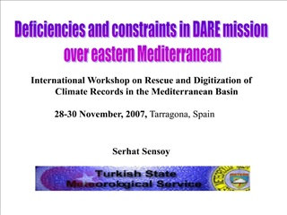 International Workshop on Rescue and Digitization of Climate Records in the Mediterranean Basin               28-30 Nove